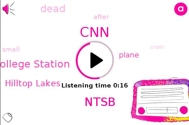 Hilltop Lakes,Ntsb,College Station,CNN