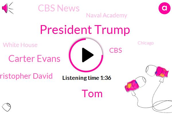 Cbs News,Chicago,Portland,CBS,President Trump,TOM,Carter Evans,Naval Academy,Oregon,Christopher David,White House,Attorney