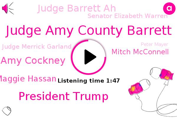 Judge Amy County Barrett,President Trump,Judge Amy Cockney,Senator Maggie Hassan,Mitch Mcconnell,Judge Barrett Ah,Senator Elizabeth Warren,Judge Merrick Garland,Supreme Court,Senate Judiciary Committee,Senate,Senator,Peter Mayer,CBS,New Hampshire,Massachusetts,Romney