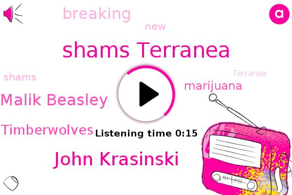 Shams Terranea,John Krasinski,Malik Beasley,Minnesota Timberwolves,Marijuana