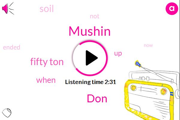Mushin,DON,Fifty Ton