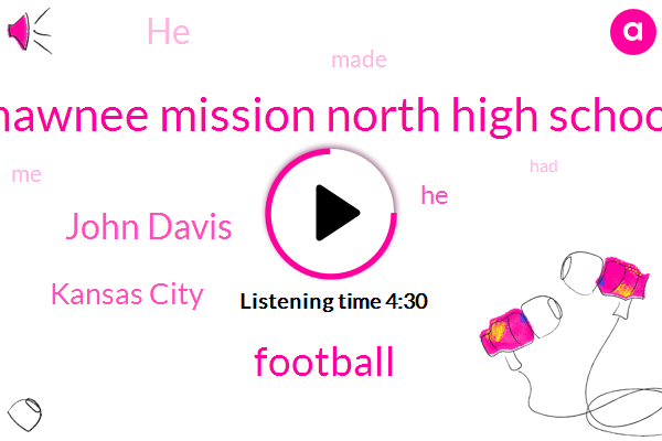 Shawnee Mission North High School,Football,John Davis,Kansas City