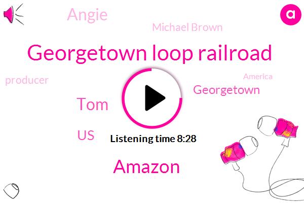 Georgetown Loop Railroad,Amazon,United States,TOM,Angie,Michael Brown,Georgetown,Producer,America,Karl Marx,Second Cup,Toronto,Houston,Washington State,Max Mcguire