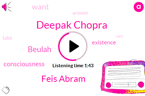 Deepak Chopra,Feis Abram,Beulah
