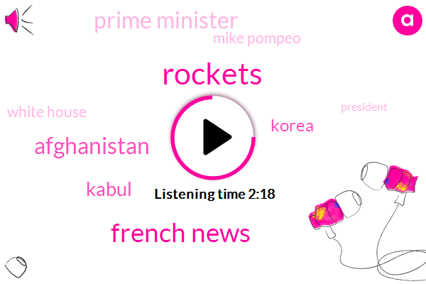 Rockets,French News,Afghanistan,Kabul,Prime Minister,Mike Pompeo,White House,Korea,President Trump,San Diego,United States,Tom Foty,Syrian Army,Damascus,Benjamin Netanyahu,Iran,Israel