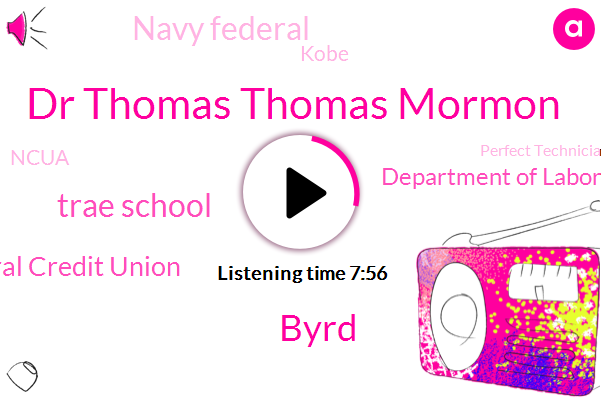 Technician,Trae School,Navy Federal Credit Union,United States,Department Of Labor,Navy Federal,Dr Thomas Thomas Mormon,Kobe,Ncua,Perfect Technician Academy,Byrd,Provost,Director