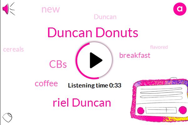 Duncan Donuts,Riel Duncan,CBS