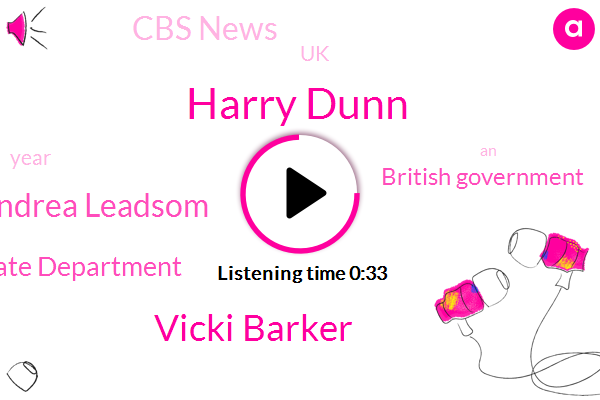 State Department,Harry Dunn,Vicki Barker,Andrea Leadsom,British Government,Cbs News,UK