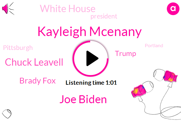 President Trump,Portland,Kenosha,Kayleigh Mcenany,Joe Biden,Chuck Leavell,Donald Trump,Brady Fox,White House,Pittsburgh,Minneapolis,New York,Wisconsin,Seattle,Oregon