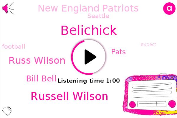 Belichick,Russell Wilson,Russ Wilson,Seattle,Pats,New England Patriots,Bill Bell,Football