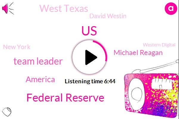 Bloomberg,United States,Federal Reserve,Team Leader,America,Michael Reagan,West Texas,David Westin,New York,Western Digital,Europe,Kyw Bank,Michael Regan,Michigan