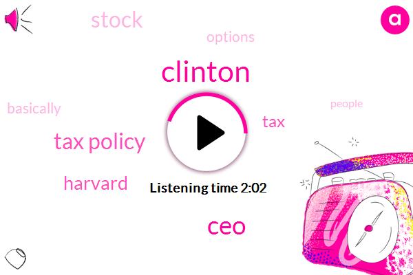 CEO,Clinton,Tax Policy,Harvard