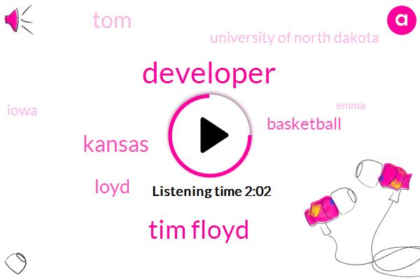 Developer,Tim Floyd,Kansas,Loyd,Basketball,TOM,University Of North Dakota,Iowa,Emma