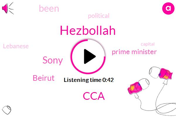 Hezbollah,CCA,Sony,Beirut,Prime Minister