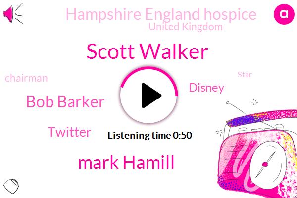 Scott Walker,United Kingdom,Twitter,Disney,Mark Hamill,Chairman,Bob Barker,Hampshire England Hospice