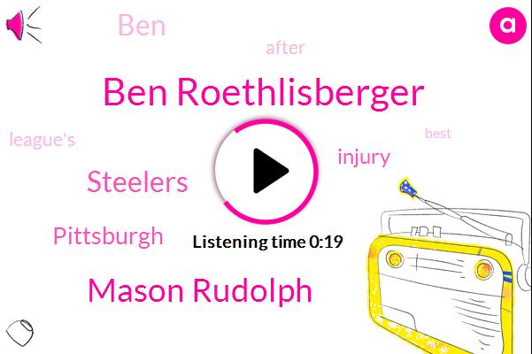 Ben Roethlisberger,Mason Rudolph,Steelers,Pittsburgh,Four Hundred Twelve Yards