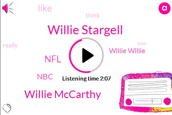 Willie Stargell,Willie Mccarthy,NFL,NBC,Willie Willie