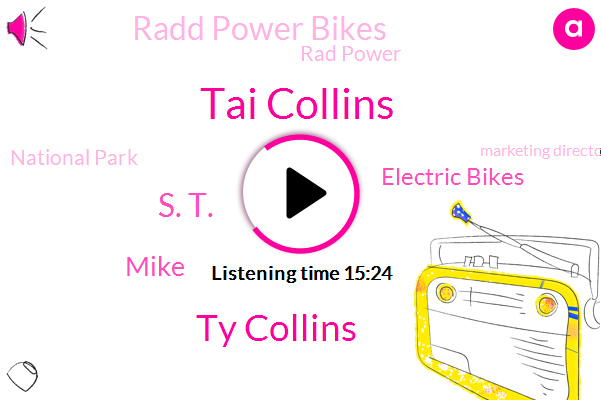 Electric Bikes,Radd Power Bikes,Marketing Director,Rad Power,Seattle,USA,Tai Collins,Ty Collins,National Park,S. T.,Mike,Seven Hundred Fifty Watts,Fifty Watt,Seven Hundred Fifty Watt,Two Hundred Fifty Pound,Two Hundred Fifty Watt,Five Hundred Watt,One Hundred Pound,One Horsepower,Seventy Pounds