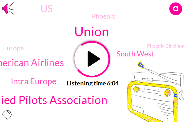 South West,Allied Pilots Association,American Airlines,United States,Union,Phoenix,Europe,Intra Europe,Phoenix Cincinnatian,Miami,Executive,Cincinnati