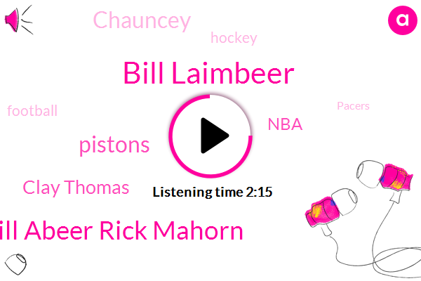 Bill Laimbeer,Bill Abeer Rick Mahorn,Pistons,Clay Thomas,NBA,Chauncey,Hockey,Football,Pacers,Tristan Times