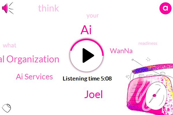 Technical Organization,Ai Services,AI,Joel,Wanna