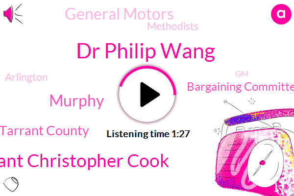 Arlington,GM,Arlington P D. Tarrant County,Bargaining Committee,Dallas County,Dr Philip Wang,Lieutenant Christopher Cook,General Motors,Madison,Prostitution,Director,Mansfield,Murphy,Methodists,Mississippi,Fort,North Texas