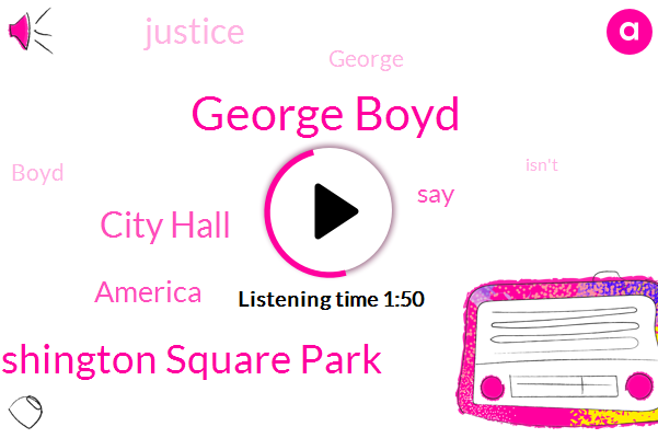 George Boyd,Washington Square Park,America,City Hall