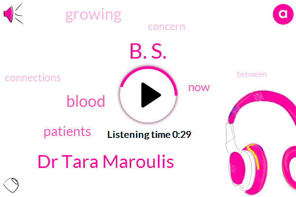 B. S.,Dr Tara Maroulis