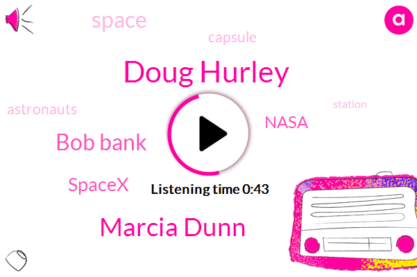 Doug Hurley,AP,Marcia Dunn,Spacex,Nasa,Bob Bank