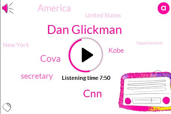 Cova,Dan Glickman,CNN,Hypertension,Kobe,Secretary,America,United States,New York,FLU