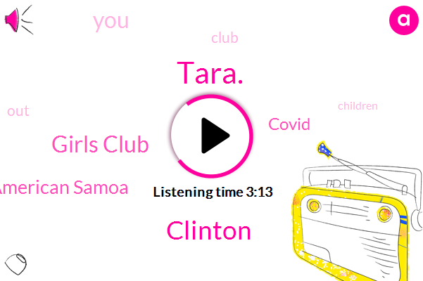 American Samoa,Girls Club,Covid,Tara.,Clinton
