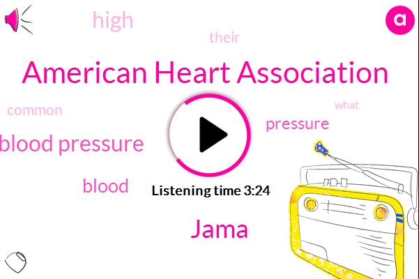 Elevated Blood Pressure,American Heart Association,Jama