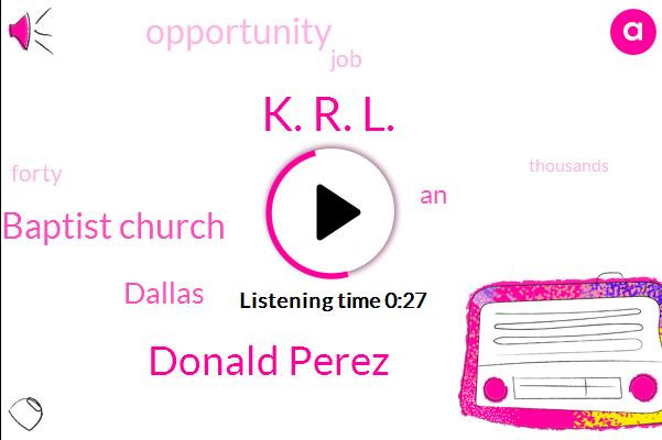 Dallas,Missionary Baptist Church,K. R. L.,Donald Perez