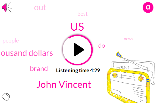 John Vincent,United States,Seventy Thousand Dollars