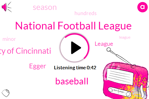 National Football League,Baseball,University Of Cincinnati,Egger