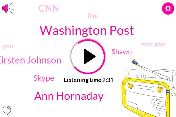 Washington Post,Ann Hornaday,Kirsten Johnson,Skype,Shawn,CNN