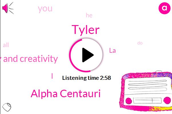 Tyler,Alpha Centauri,Information Theory And Creativity,I,LA