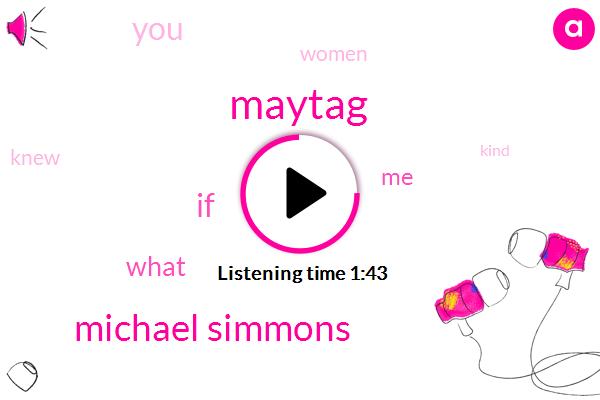 Maytag,Michael Simmons