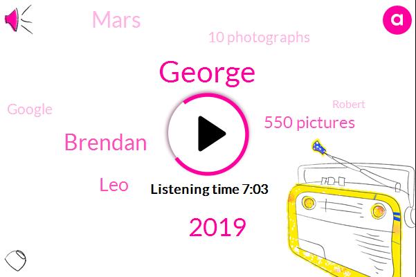 George,2019,Brendan,LEO,550 Pictures,Mars,10 Photographs,Google,Robert,Spokane,10Th Picture,Today,Jack,Three,Nasa,Linda,Twitter,Hundreds,RIA