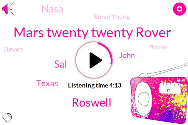 Mars Twenty Twenty Rover,Roswell,SAL,Texas,John,Nasa,Steve Young,Steven,Five Year