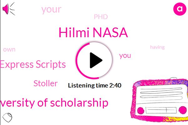 Hilmi Nasa,Danielle University Of Scholarship,Express Scripts,Stoller