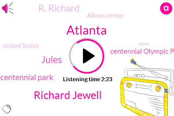 Atlanta,Richard Jewell,Jules,Centennial Park,Centennial Olympic Park,R. Richard,Allman Center,United States