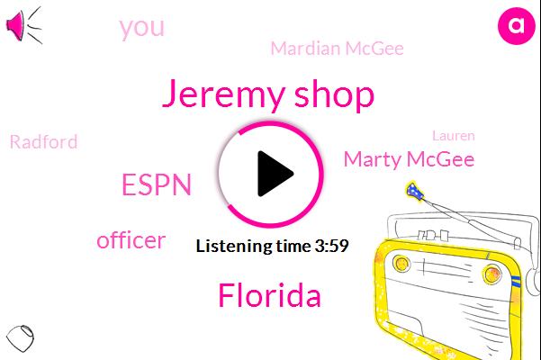 Jeremy Shop,Florida,Espn,Officer,Marty Mcgee,Mardian Mcgee,Radford,Mcgee,Lauren,Texas,Laurin