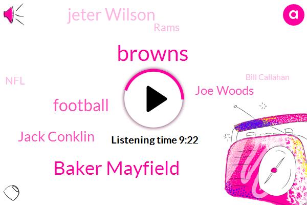 Browns,Baker Mayfield,Football,Jack Conklin,Joe Woods,Jeter Wilson,Rams,NFL,Bill Callahan,Carl Joseph,Redskins,Jarvis Landry,Richmond,Miami,Kevin Stefanski,Austin,Defensive Coordinator,Olivier Vernon