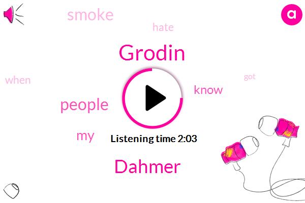 Grodin,Dahmer