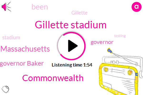 Gillette Stadium,Commonwealth,Massachusetts,Governor Baker