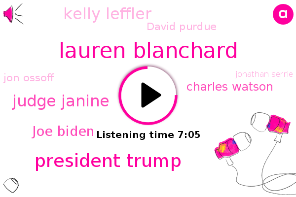 Fox News,Washington,Lauren Blanchard,Georgia,President Trump,Judge Janine,FOX,Joe Biden,Charles Watson,Senate,Kelly Leffler,David Purdue,Jon Ossoff,Jonathan Serrie,Nasa,Pinski