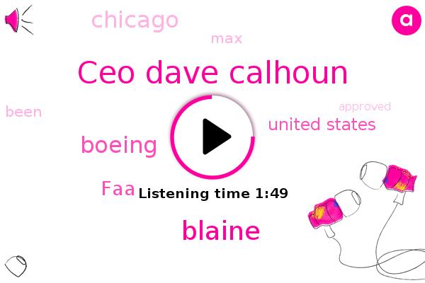 Boeing,FAA,Ceo Dave Calhoun,Blaine,United States,Chicago