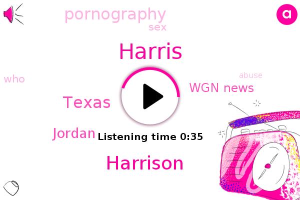 Harris,Harrison,Texas,Wgn News,Jordan