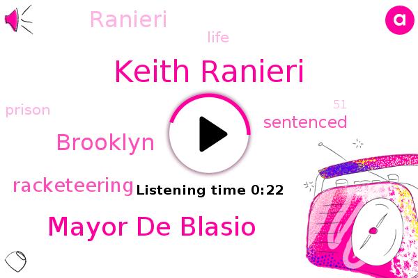 Keith Ranieri,Mayor De Blasio,Racketeering,Brooklyn